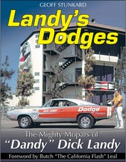 "Cartech/SA Design CT561 Landy's Dodges: The Mighty Mopars of ""Dandy"" Dick Landy"