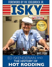 """Cartech/SA Design CT570 Isky: Ed """"Isky"""" Iskenderian and the History of Hot Rodding"""