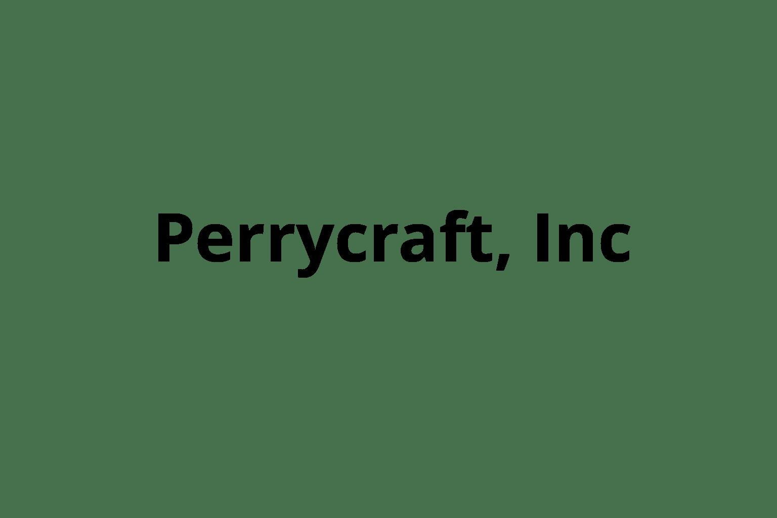 Perrycraft, Inc
