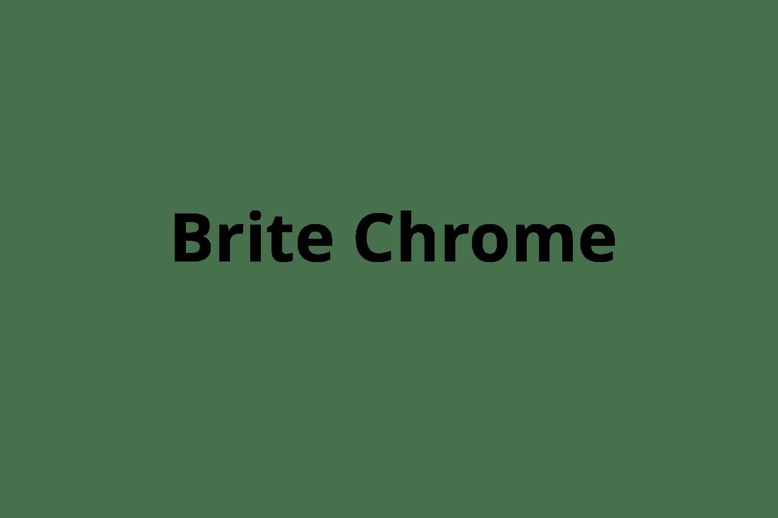 Brite Chrome
