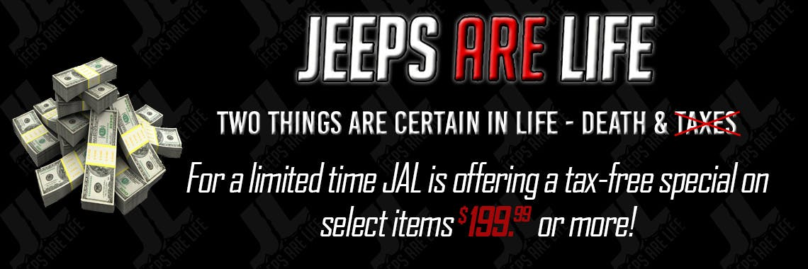 Jeeps Are Life Tax Free Special