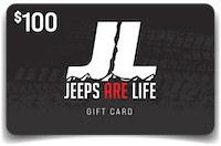 Jeeps Are Life Digital Gift Card 100 Dollars