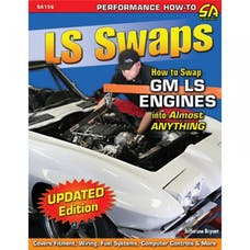 Cartech/SA Design SA156 LS Swaps: How to Swap GM LS Engines into Almost Anything