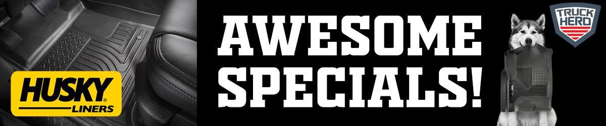 Husky Liner Specials